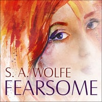 Fearsome - S.A. Wolfe