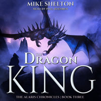 The Dragon King - Mike Shelton