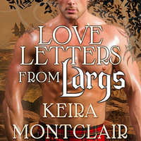 Love Letters from Largs - Keira Montclair
