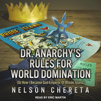 Dr. Anarchy's Rules For World Domination - Nelson Chereta