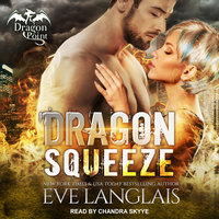 Dragon Squeeze - Eve Langlais