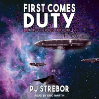 First Comes Duty - P J Strebor