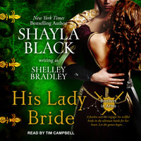 His Lady Bride - Shayla Black,Shelley Bradley