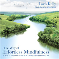 The Way of Effortless Mindfulness - Loch Kelly