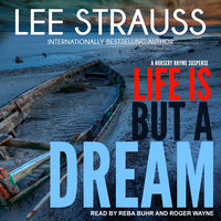 Life is But a Dream - Lee Strauss