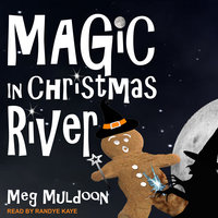 Magic in Christmas River - Meg Muldoon