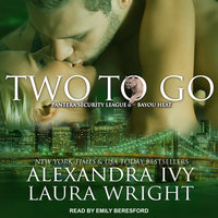 Two To Go - Laura Wright,Alexandra Ivy