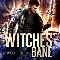 Witches' Bane - Pippa DaCosta