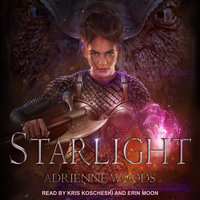 Starlight - Adrienne Woods