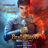 The First Player - Andrew Novak