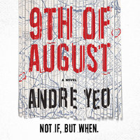 9th of August - Andre Yeo