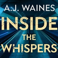 Inside the Whispers - A.J. Waines