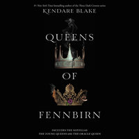 Queens of Fennbirn - Kendare Blake