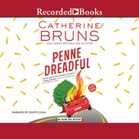 Penne Dreadful - Catherine Bruns