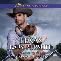 Texas Baby Pursuit - Margaret Daley