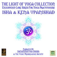 The Light Of Yoga Collection– Isha & Kena Upanishad - Unknown