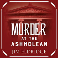 Murder at the Ashmolean - Jim Eldridge