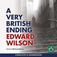 A Very British Ending - Edward Wilson