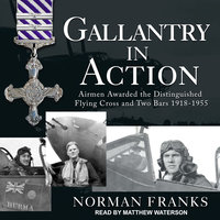 Gallantry in Action - Norman Franks