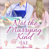 Not The Marrying Kind - Jae