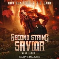 Second String Savior - Rick Gualtieri, R.E. Carr