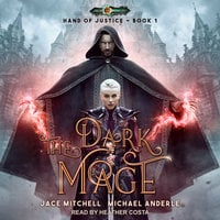 The Dark Mage - Michael Anderle,Jace Mitchell