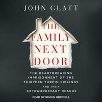 The Family Next Door - John Glatt