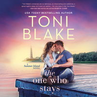 The One Who Stays - Toni Blake