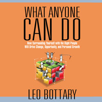 What Anyone Can Do - Leo Bottary