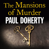 The Mansions of Murder - Paul Doherty