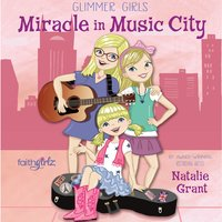 Miracle in Music City - Natalie Grant