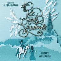 Of Ice and Shadows - Audrey Coulthurst
