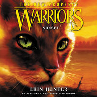 Warriors – The New Prophecy #6: Sunset - Erin Hunter