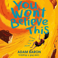 You Won't Believe This - Adam Baron