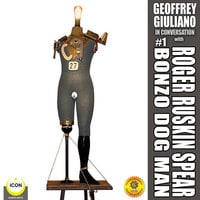Geoffrey Giuliano in Conversation: Roger Ruskin Spear, Bonzo Dog Man #1 - Geoffrey Giuliano