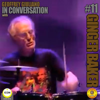 Ginger Baker of Cream: In Conversation 11 - Geoffrey Giuliano