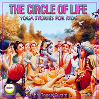 The Circle of Life: Yoga Stories for Kids - Geoffrey Giuliano