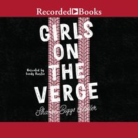 Girls on the Verge - Sharon Biggs Waller