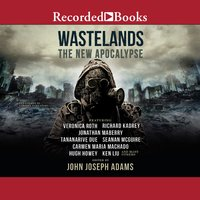 Wastelands: The New Apocalypse - John Joseph Adams