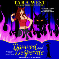 Damned and Desperate - Tara West