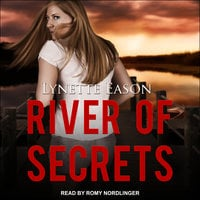 River of Secrets - Lynette Eason
