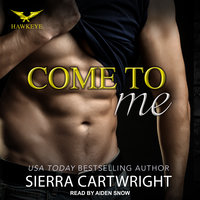 Come to Me - Sierra Cartwright