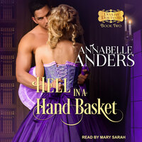 Hell in a Hand Basket - Annabelle Anders