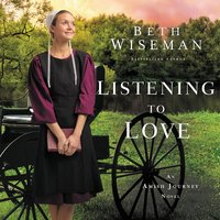 Listening to Love - Beth Wiseman