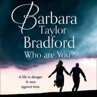 Who Are You? - Barbara Taylor Bradford