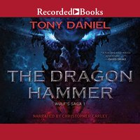 The Dragon Hammer - Tony Daniel