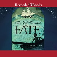 The Left-Handed Fate - Kate Milford