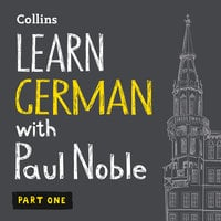 Learn German with Paul Noble for Beginners – Part 1 - Paul Noble
