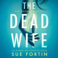 The Dead Wife - Sue Fortin