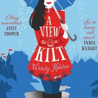 A View to a Kilt - Wendy Holden